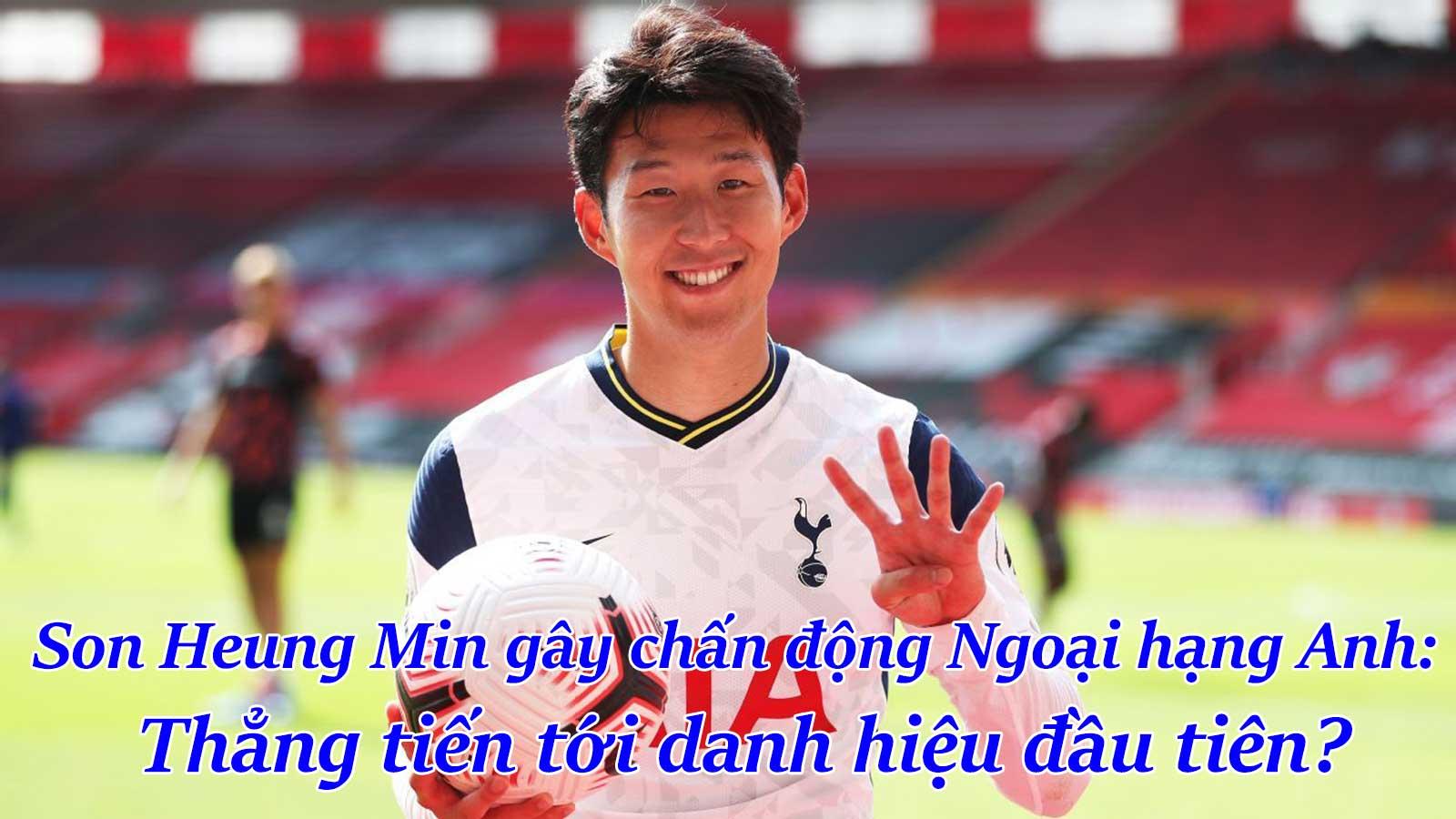 Son Heung Min gây chấn động Ngoại hạng Anh: Thẳng tiến tới danh hiệu đầu tiên? - 1