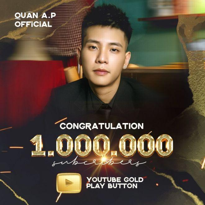 Quân A.P đạt nút vàng YouTube chỉ sau 4 MV và 1 năm đi hát - 1