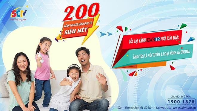 SCTV triển khai 200 kênh truyền hình chọn lọc, chất lượng cao chuẩn DVB-T2 - 1