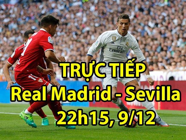 "TRỰC TIẾP bóng đá Real Madrid - Sevilla: Zidane ""vỗ tay"" khen Ronaldo"