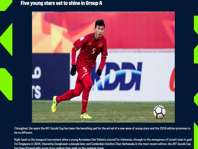 """""""Gareth Bale"""" Việt Nam được trang chủ AFF Cup ca ngợi công thủ toàn diện"""