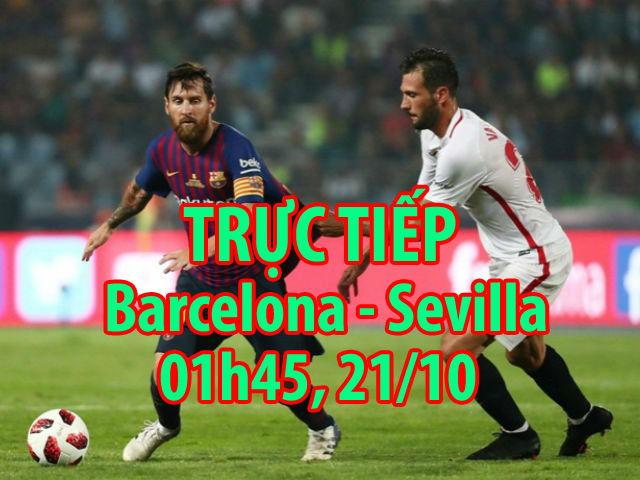 Trực tiếp Barcelona - Sevilla: Tam tấu Messi - Suarez - Coutinho