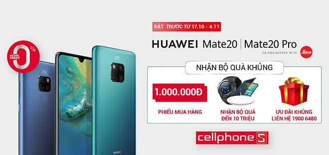 Đặt trước Huawei Mate 20 Pro tại CellphoneS, nhận ngay bộ quà chục triệu đồng - 1
