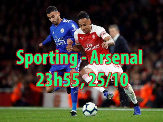"""Nhận định bóng đá Sporting - Arsenal: Thiên đường thứ 11 và """"kỳ đà"""" Nani"""