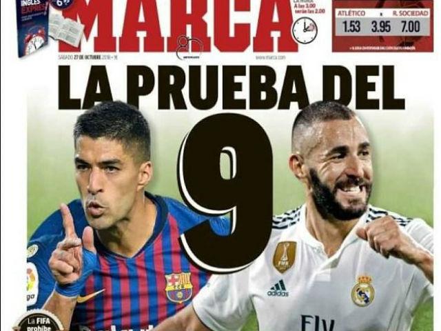"""Siêu kinh điển mất Ronaldo - Messi: Báo TBN ngóng chờ """"đại chiến số 9"""""""