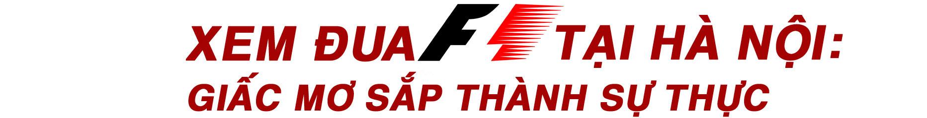 Việt Nam đăng cai F1: Cú hích lịch sử và giấc mơ sắp thành sự thực - 7