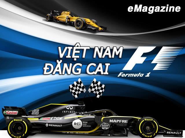 Việt Nam đăng cai F1: Cú hích lịch sử và giấc mơ sắp thành sự thực