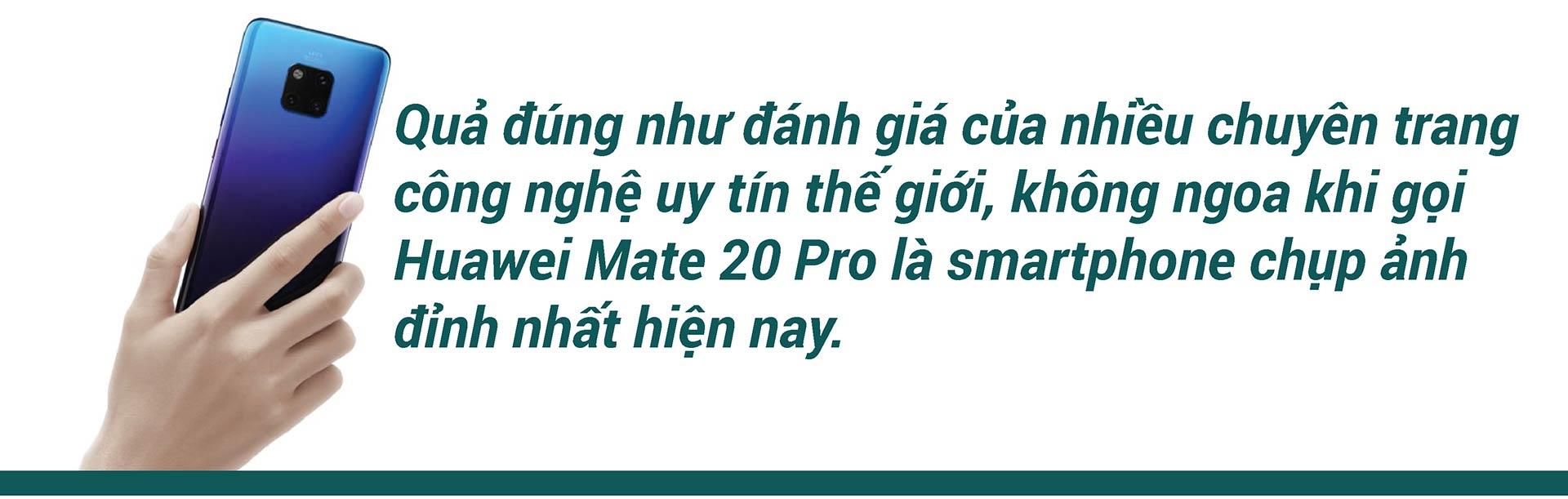 Huawei Mate 20 Pro chụp ảnh quá đỉnh, nhìn là thích ngay - 2