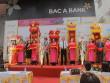 Bac A Bank khai trương trụ sở mới - bước phát triển ấn tượng tại thành...