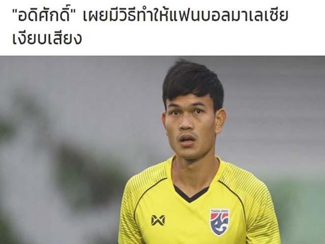 'Cây làm bàn' tuyển Thái Lan đe dọa 90.000 CĐV Malaysia - 1