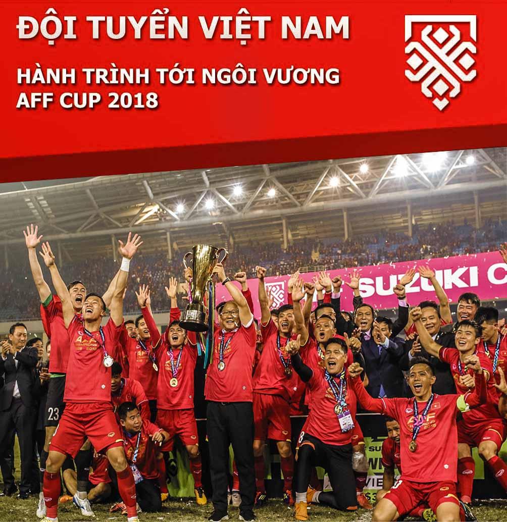 Việt Nam xưng vương AFF Cup: Lịch sử sang trang, ngả mũ thế hệ vàng mới - 1