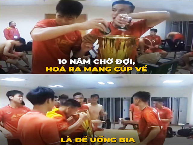 Việt Nam chờ đợi 10 năm lấy Cup AFF chỉ để uống bia