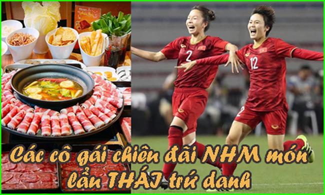 Đội tuyển nữ Việt Nam chiêu đãi fan hâm mộ món lẩu Thái siêu cay khổng lồ.