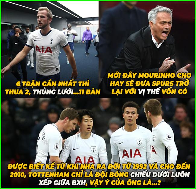 Không biết Mourinho muốn đưa Tottenham trở về vị thế như thế nào đây.
