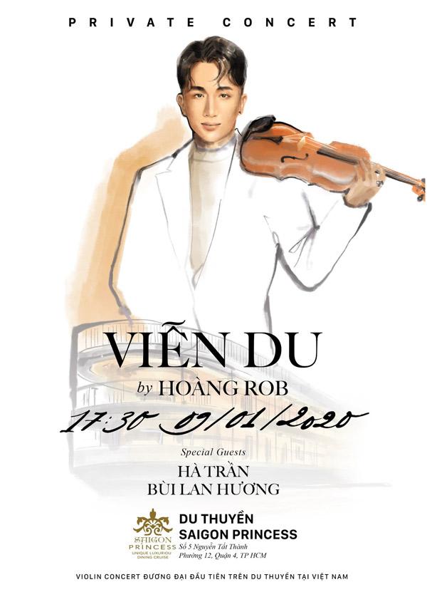 """Hoàng Rob """"chơi lớn"""" với Live Violin Concert Đương đại đầu tiên trên du thuyền tại Việt Nam - 1"""