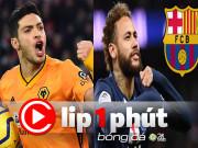 MU quyết săn Raul Jimenez thay Cavani, Neymar ôm mộng tái hợp Barca (Clip 1 phút Bóng đá 24H)