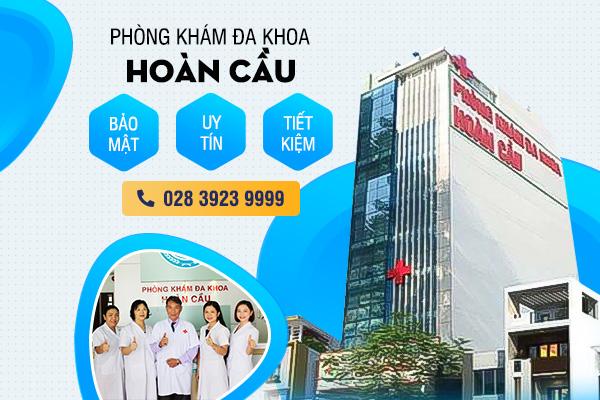Phòng khám Đa khoa Hoàn Cầu – Phòng khám tư nhân phù hợp với người dân tại TPHCM - 1