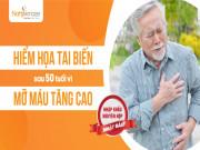 Tin tức sức khỏe - Hiểm họa tai biến sau 50 tuổi vì mỡ máu tăng cao